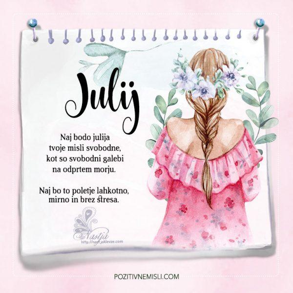 Julij - naj lepa misel greje cel mesec