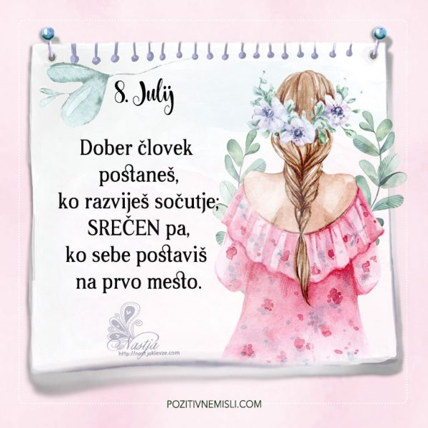 8. julij - Pozitivčice - Misel dneva