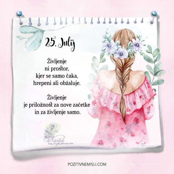 25. julij - Nastja Klevže misli življenja - Pozitivčice