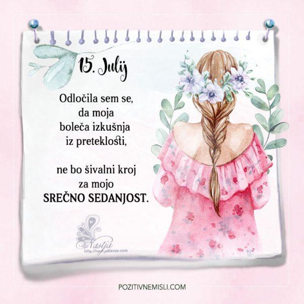 15. julij - Pozitivčice - Misel dneva