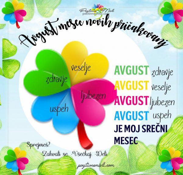 Avgust - naj te sreča spremlja cel mesec