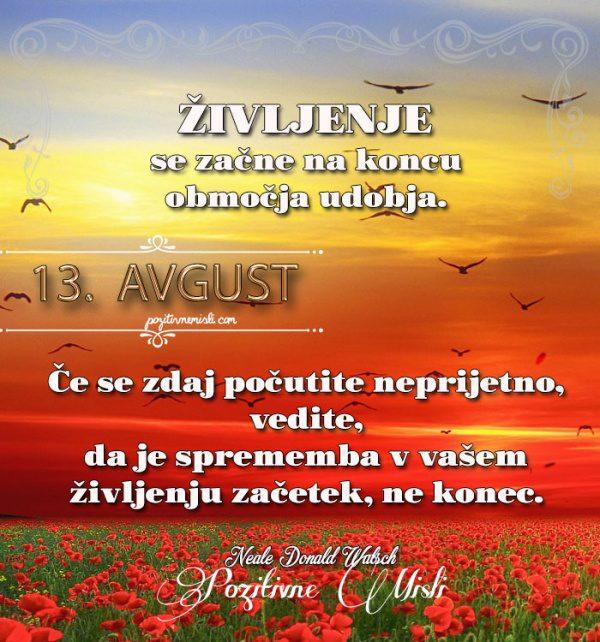 13. avgust - 365 misli koledar lepih misli o življenju