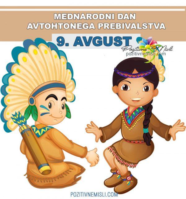 9. avgust - Mednarodni dan avtohtonega prebivalstva