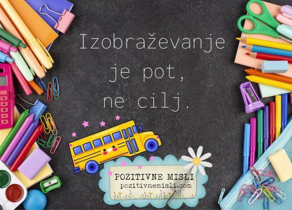 Misli o šoli  - Izobraževanje je pot