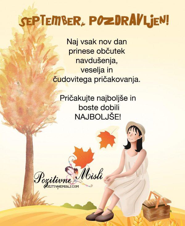 SEPTEMBER pozdravljen 🍁🍂 🐌 Naj vsak nov dan