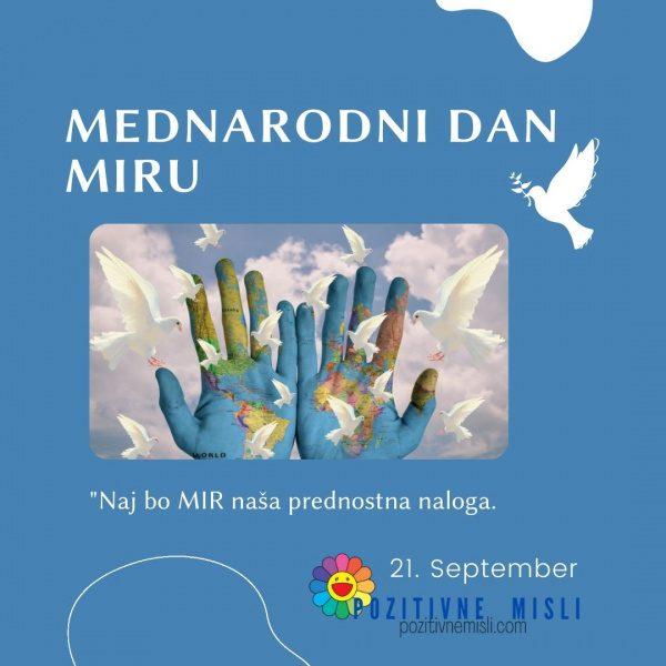 21. september - Mednarodni dan MIRU - pozitivne misli