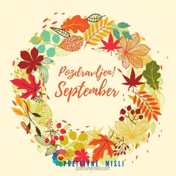 September pozdravljen - pozitivne misli