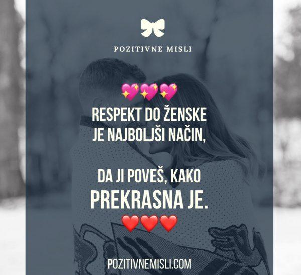 Respekt do ženske je najboljši način ♥️