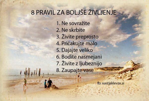 8 Pravil za Boljše Življenje -pozitivne misli