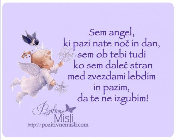 Sem angel, ki pazi nate noč in dan