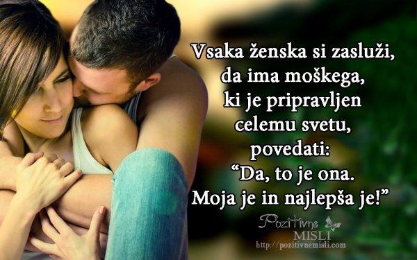 Misli o ljubezni - Vsaka ženska si zasluži, da ima moškega