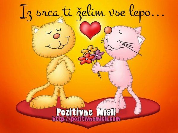 Iz srca ti želim vse lepo...rojstni dan  valentinovo misli verzi citati