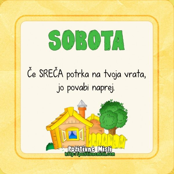Sobota - Če SREČA potrka