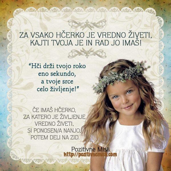 MISLI O HČERKI - Za vsako hčerko je vredno živeti