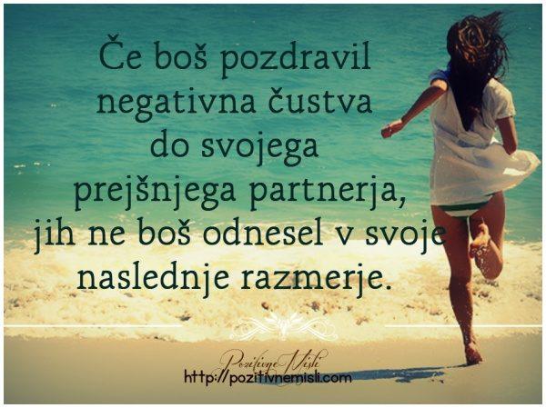 Če boš pozdravil negativna čustva  do svojega  prejšnjega partnerja....