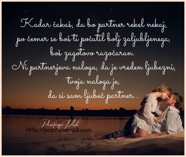 Kadar čakaš, da bo partner rekel nekaj, po čemer se boš ti počutil bolj zaljublj