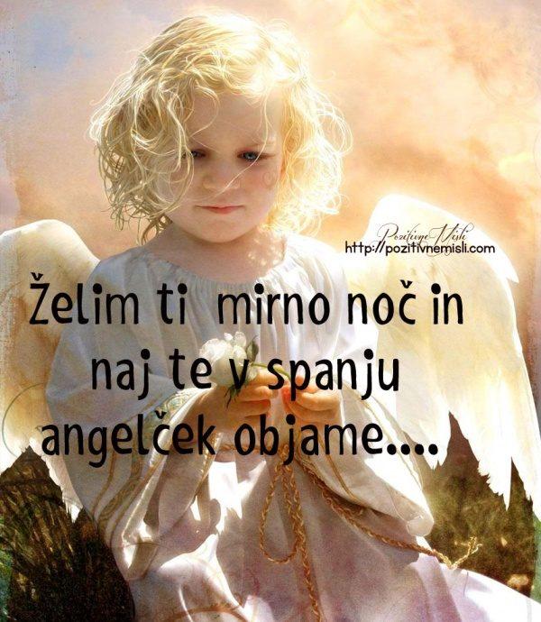 LAHKO NOČ -  Želim ti  mirno noč in naj te v spanju angelček objame....