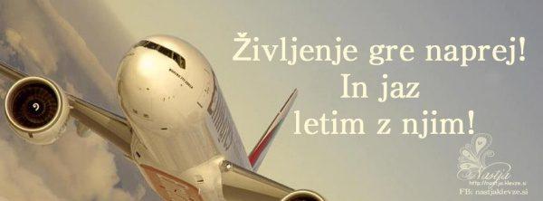 Življenje gre naprej! In jaz poletim z njim!