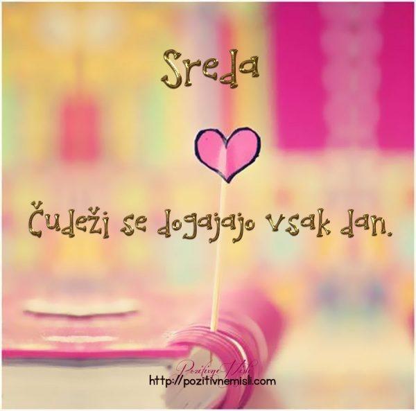 Sreda > Čudeži se dogajajo vsak dan>