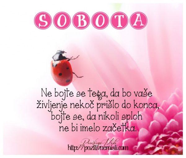 SOBOTA - Ne bojte se tega
