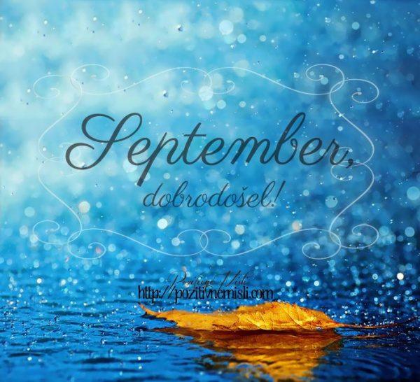 September, dobrodošel! Lepe misli