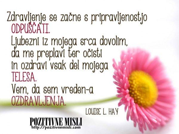 Louise L. Hay - pozitivne afirmacije zdravje