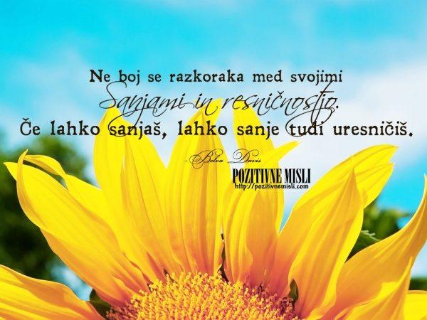 Upaj, sanjaj in živi!