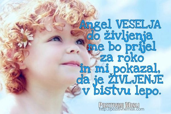 Angel veselja do življenja