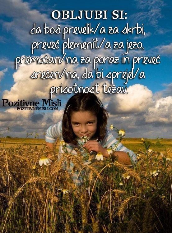 Obljubi si, da boš prevelik za skrbi