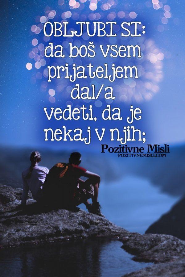 Obljubi si, da boš prijateljem  dal vedeti...