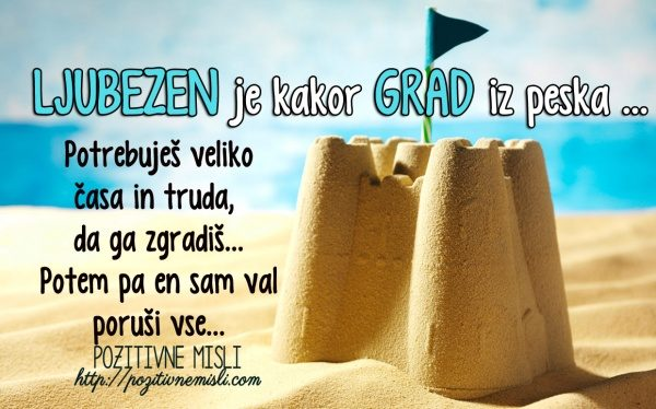 Ljubezen je kakor grad iz peska
