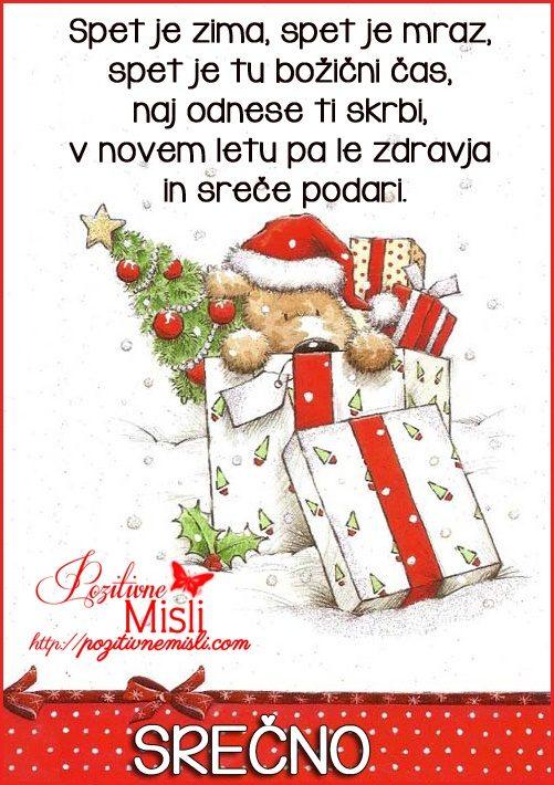 Spet je zima, spet je mraz, spet je tu božični čas,  naj odnese ti skrbi