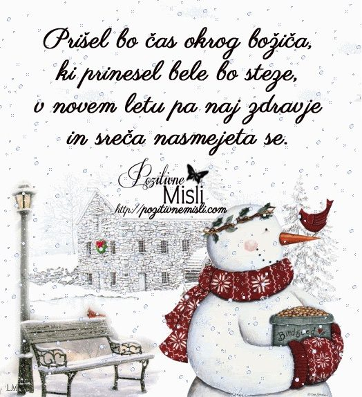 Prišel bo čas okrog božiča, ki prinesel bele bo steze